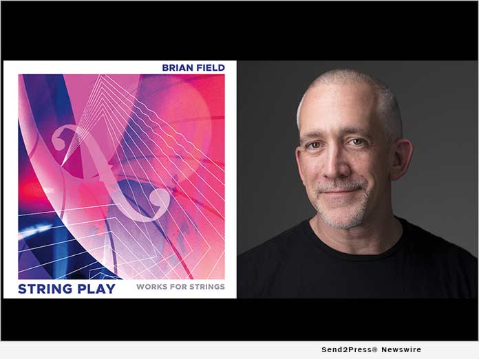 Olim Music is proud to announce new classical music release, 'STRING PLAY' by Brian Field